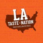 Taste of the Nation Los Angeles